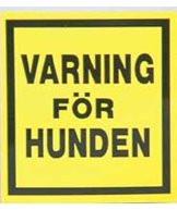 Klisterdekal Varning För Hunden